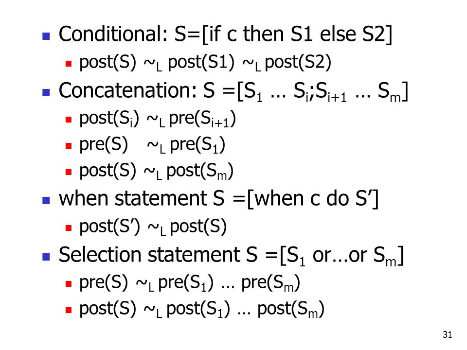 Conditional: S=[if c then S1 else S2]